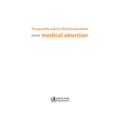 frequently asked questions about Medical Abortion WHO.pdf